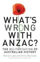 'What's wrong with ANZAC?' cover