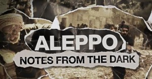 Aleppo-notes from the dark